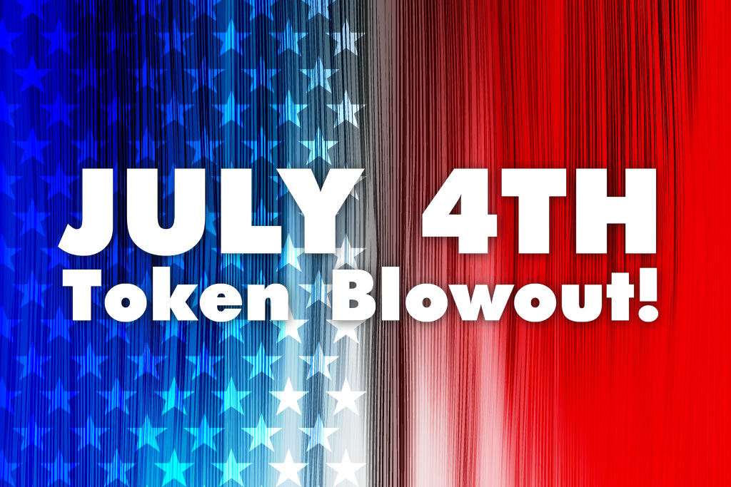July 4th Token Blowout St Augustine